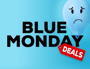 Blue Monday Deals